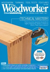 The Woodworker & Good Woodworking - April 2020