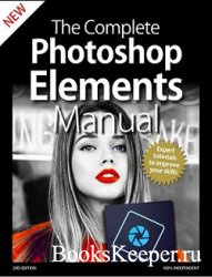 The Complete Photoshop Elements Manual (2nd Edition)