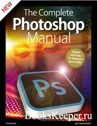 The Complete Photoshop Manual (5th Edition)