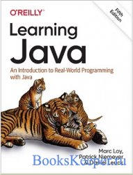 Learning Java: An Introduction to Real-World Programming with Java (5 ed)