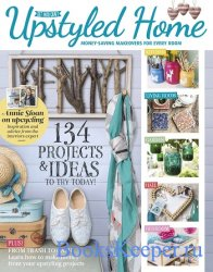 Upstyled Home: Money-Saving Makeovers for Every Room