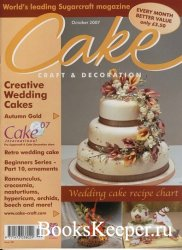 Cake Craft & Decoration - October 2007