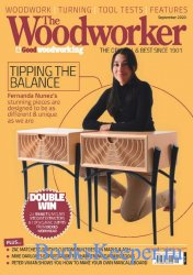 The Woodworker & Good Woodworking - September 2020