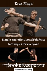 Krav Maga Simple and effective self-defense techniques for everyone