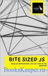 Bite Sized JS: Regular Expressions: [2b|^2b] that is the question