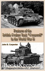 "Features of the British Cruiser Tank ""Cromwell"" in the World War II: The best technologies of world wars"