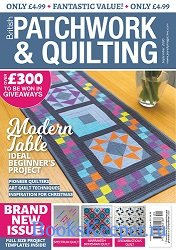 Patchwork & Quilting UK №317 (September 2020)