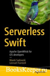 Serverless Swift: Apache OpenWhisk for iOS developers