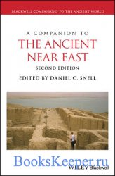 A Companion to the Ancient Near East, Second Edition