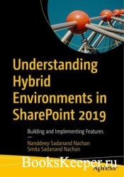 Understanding Hybrid Environments in SharePoint 2019: Building and Implemen ...