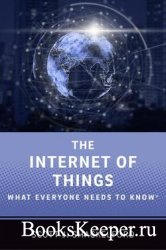 The Internet of Things: What Everyone Needs to Know