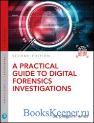 A Practical Guide to Digital Forensics Investigations, 2nd Edition (Final)
