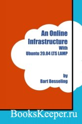 An Online Infrastructure With Ubuntu 20.04 LTS LAMP