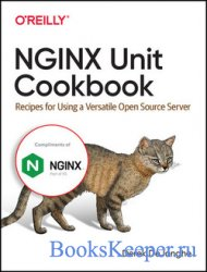 NGINX Unit Cookbook: Recipes for Using a Versatile Open Source Server (Fina ...