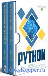 Python: 2 Books in 1: Dive into Data Science and Learn how to master Python ...