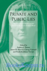 Private and Public Lies. The Discourse of Despotism and Deceit in the Graec ...