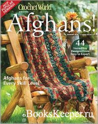 Crochet World. Afghans! - Winter 2020