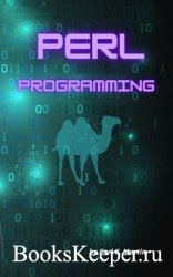 Perl Programming: Clear and Complete Guide