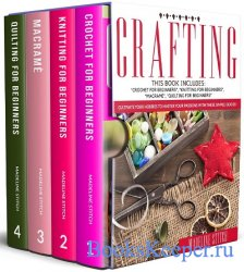 Crafting: 4 Books In 1