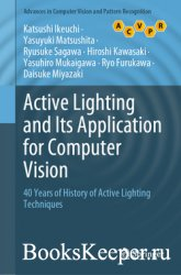 Active Lighting and Its Application for Computer Vision: 40 Years of Histor ...
