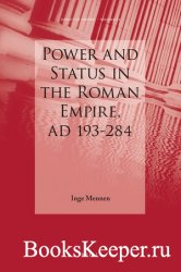 Power and Status in the Roman Empire, AD 193-284