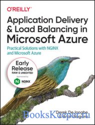 Application Delivery and Load Balancing in Microsoft Azure (Early Release)