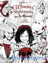 Grimms' Nightmares from the Otherworld