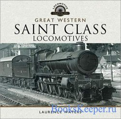 Great Western: Saint Class Locomotives