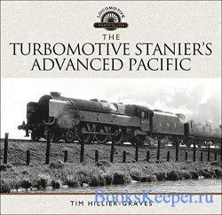 The Turbomotive Stanier's Advanced Pacific