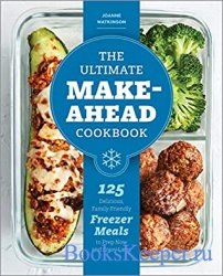 The Ultimate Make-Ahead Cookbook