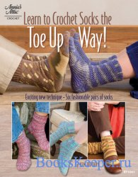 Learn to Crochet Socks the Toe Up Way!