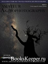 Amateur Astrophotography - Issue 81 2020