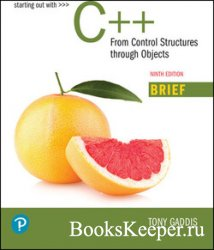 Starting Out with C++: From Control Structures through Objects, Brief Versi ...