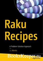 Raku Recipes: A Problem-Solution Approach