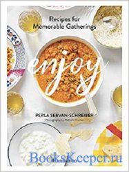 Enjoy: Recipes for Memorable Gatherings