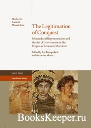 The Legitimation of Conquest: Monarchical Representation and the Art of Gov ...