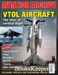 VTOL Aircraft: The Story of Vertical Flight