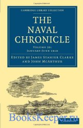 The Naval Chronicle: Volume 39, January-July 1818