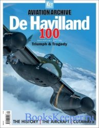 De Havilland 100: Triumph & Tragedy