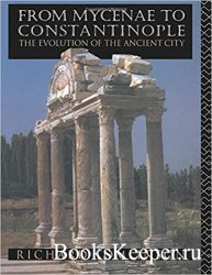 From Mycenae to Constantinople: The Evolution of the Ancient City