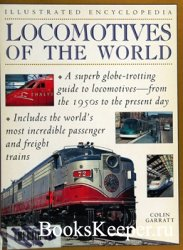 Locomotives of the World: Illustrated Encyclopedia
