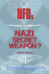 UFOs: Nazi Secret Weapon?