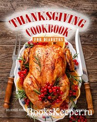 Thanksgiving Cookbook for Diabetes