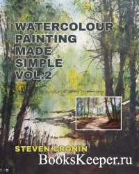 Watercolour Painting Made Simple Vol 2