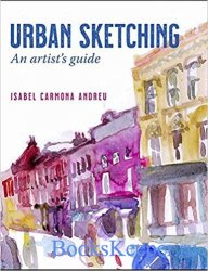 Urban Sketching: An Artist's Guide
