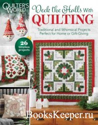 Quilter's World-Deck the Halls With Quilting Christmas 2020
