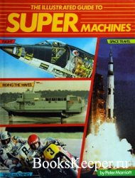 The illustrated Guide to Supermachines