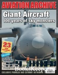 Giant Aircraft: 100 years of Sky Monsters