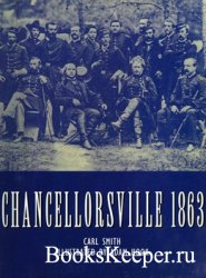 Chancellorsville 1863 (Osprey History)