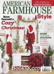 American Farmhouse Style - December 2020/January 2021